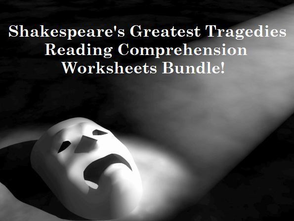 Shakespeare's Greatest Tragedies - Reading Comprehension Bundle (SAVE 55%)