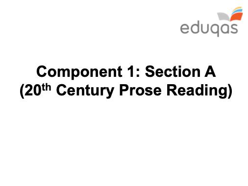 c20 Prose Reading - GCSE Eduqas - KS4