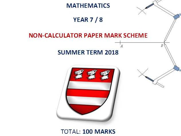 Summer Term Examination or Practice Paper /100 (Years 7 and/or 8)