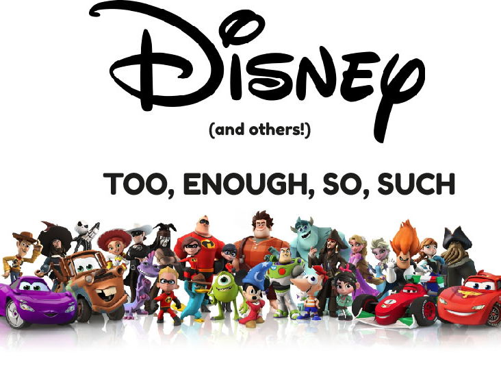 Too, Enough, So & Such Disney Speaking Activity