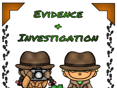Evidence and Investigation
