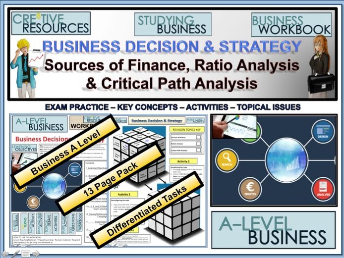 Business decisions and strategy - Critical Path Analysis Ratio analysis