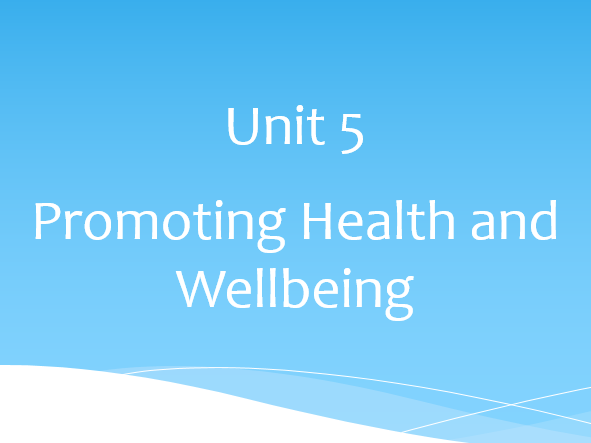 unit 8 promoting health and well Unit 1 summary unit 2: resources for promoting health in gender transformative health promotion focuses on the dual goals of improving health as well as.
