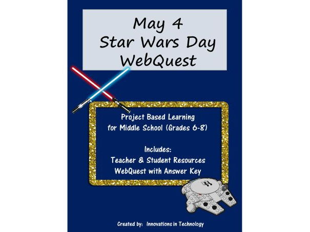 Fun Facts about May 4 Star Wars Day - WebQuest / Internet Scavenger Hunt
