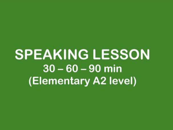 ESL Lesson - SPEAKING A2