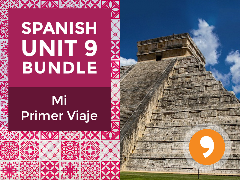 Spanish Unit 9 Bundle: Mi Primer Viaje - My First Trip