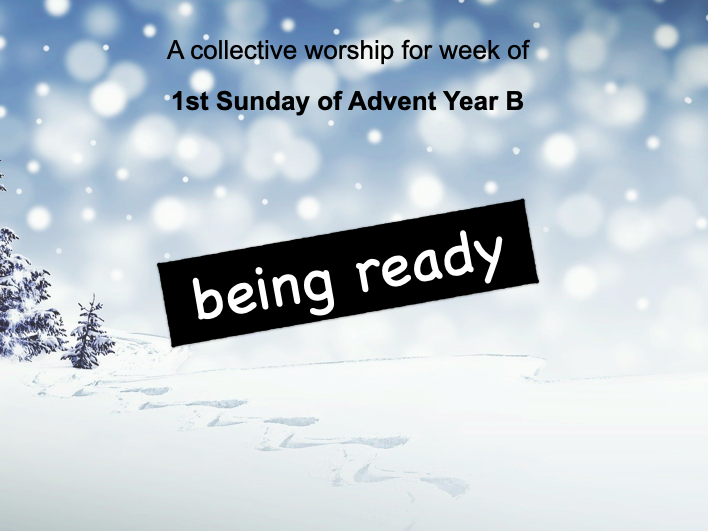 collective worship Catholic 1st Advent year B