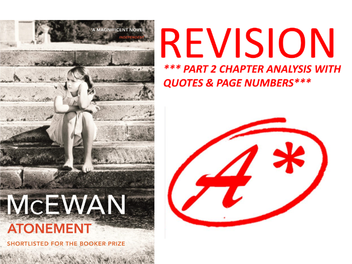 ATONEMENT BY IAN MCEWAN PART 2 ANALYSIS WITH QUOTES!