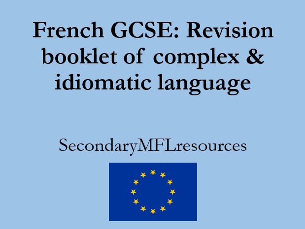 French GCSE complex and idiomatic phrases: revision booklet with translation practice
