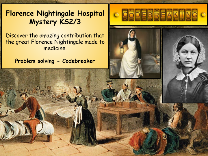 Florence Nightingale Mystery Codebreaker