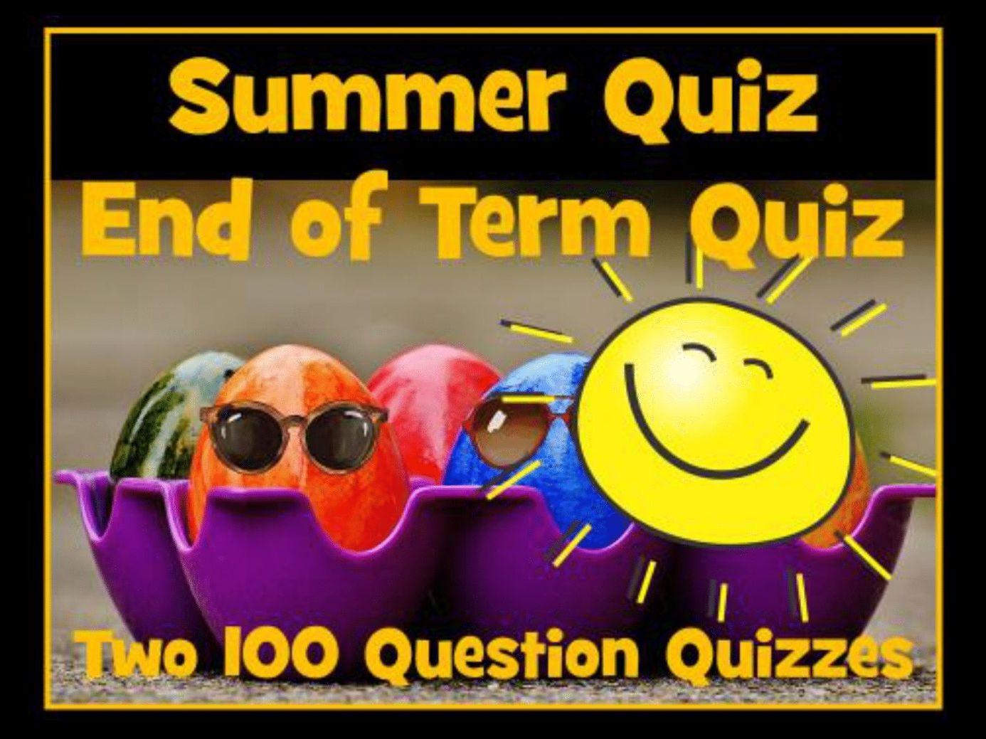 End of Year Quiz / Summer Quiz
