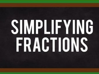 Simplifying Fractions