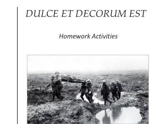 DULCE ET DECORUM EST- Remote Learning / Homework Activities