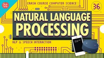 Crash Course Computer Science #36 Natural Language Processing Q & A-Key