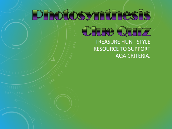 Photosynthesis Clue Hunt Quiz