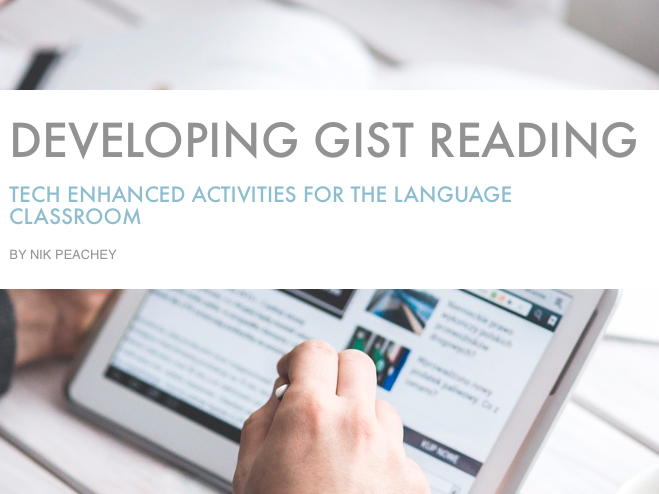 Tech Enhanced Activities - Developing Gist Reading