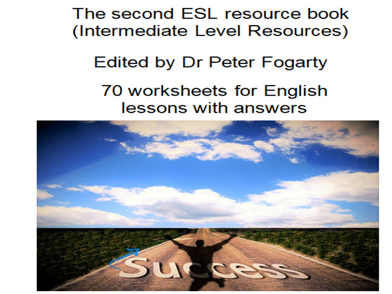 70 worksheets for English lessons  with answers   Intermediate Level The second ESL resource book