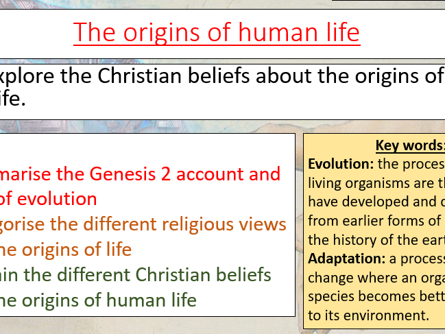 THE ORIGINS OF HUMAN LIFE - AQA RELIGIOUS STUDIES 1-9 - RELIGION AND LIFE THEME