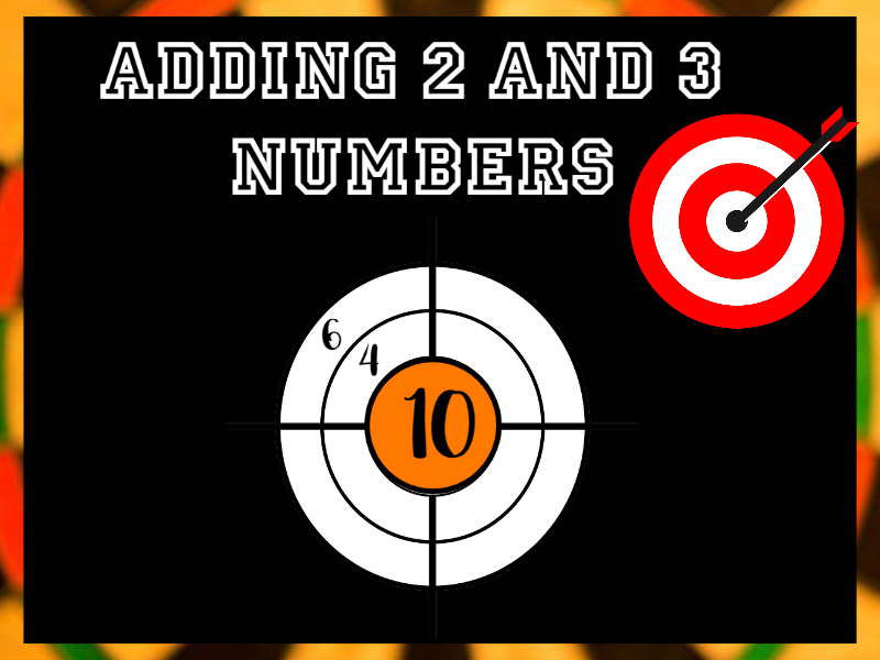 Adding 2 and 3 Numbers to 30 Target Practice