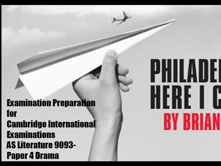Philadelphia, Here I Come! for AS Literature