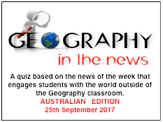 Geography in the News Quiz - AUSTRALIAN EDITION - 25th September