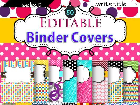 Binder Covers (EDITABLE) with 50 Colorful designs