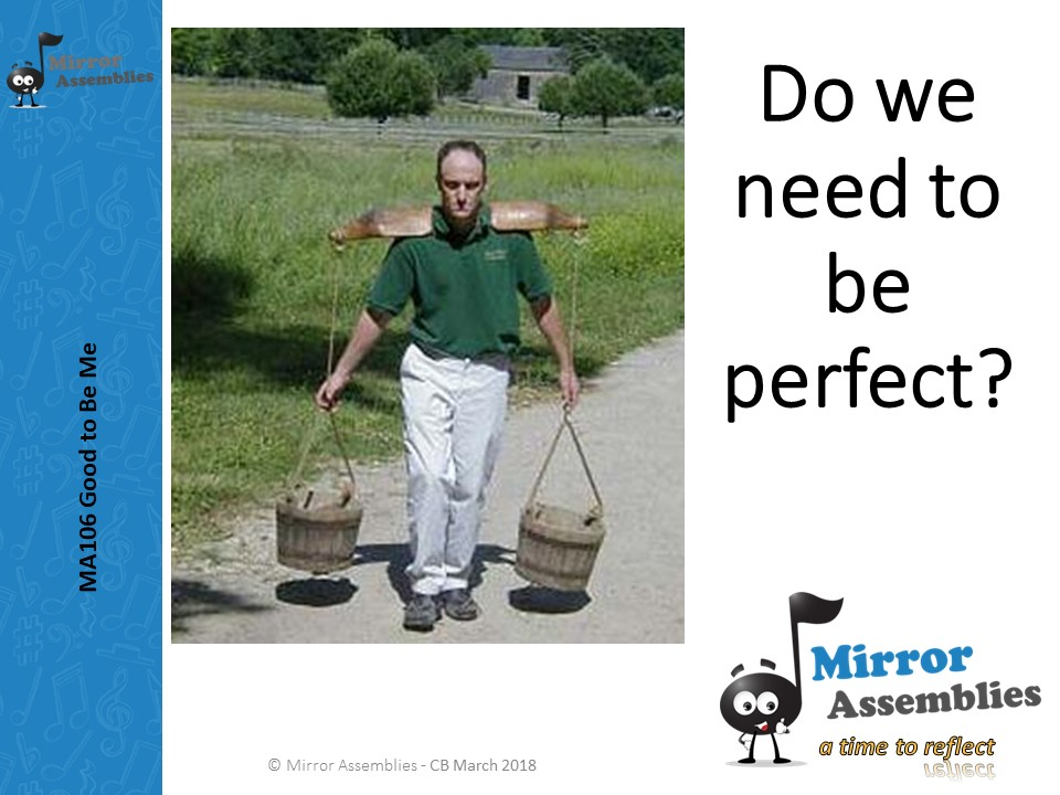 Do We need to be Perfect? An assembly for Lower Primary School Age range