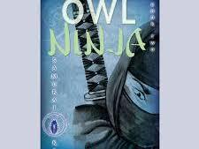 Samurai Kids. Book 2 Owl Ninja Novel Study