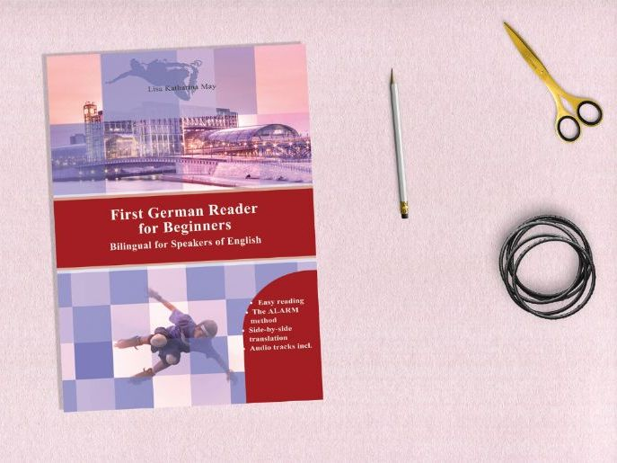 First German Reader for Beginners Bilingual for Speakers of English (Print Replica)