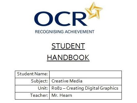 R082 - Creating Digital Graphics, Student Handbook, CAMNATS, Creative iMedia Lvls 1/2