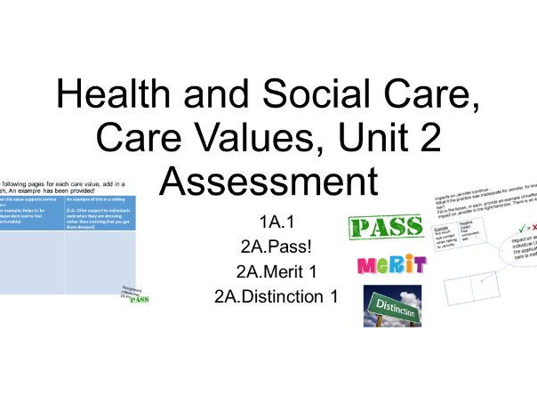Health and social care unit 2 values assignment assessment learning aim A; written criteria level 2
