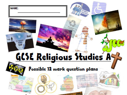 GCSE AQA Religious Studies- 12 Mark Plans