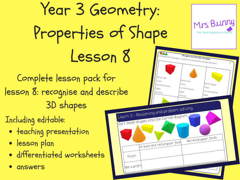 8. Geometry: recognise and describe 3D shapes lesson pack (Y3)