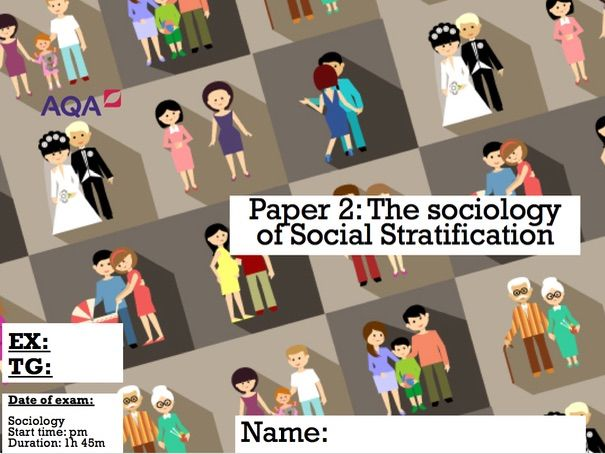 GCSE AQA SOCIOLOGY: Everything you need to know- Social stratification