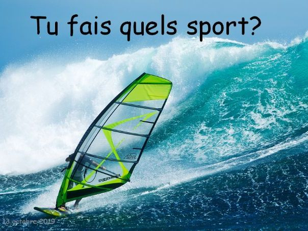 Tu fais quels sports?