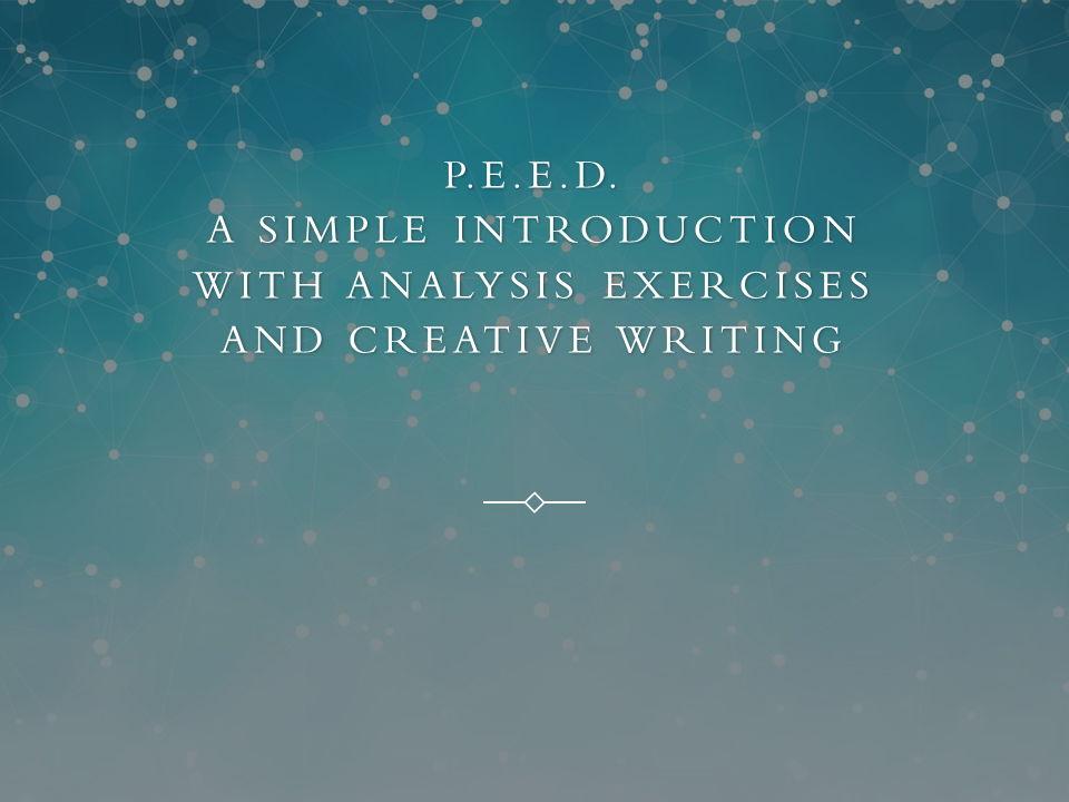 English Language Analysis using P.E.E.D.