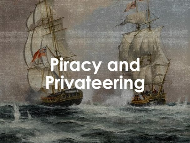 AQA 9-1 Piracy and Privateering (Migration L16)