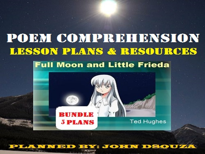 FULL MOON & LITTLE FRIEDA - POEM COMPREHENSION: LESSONS & RESOURCES