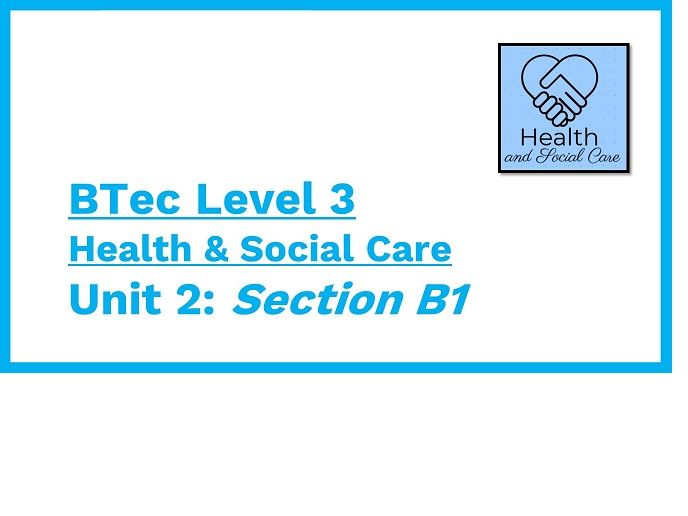 Lesson 1: BTec Health & Social Care Unit 2 - B1 - introduction to Public Sector & NHS.