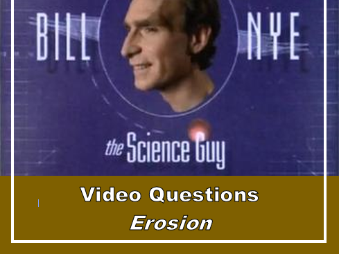 Bill Nye the Science Guy: EROSION (Video questions ...