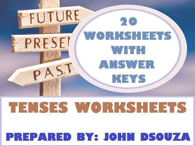 TENSES WORKSHEETS WITH ANSWERS
