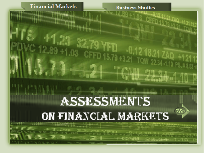 What are Financial markets? A Self Assessment