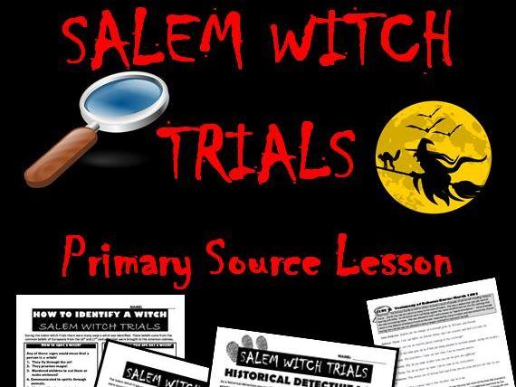Salem Witch Trials: Primary Source Activity
