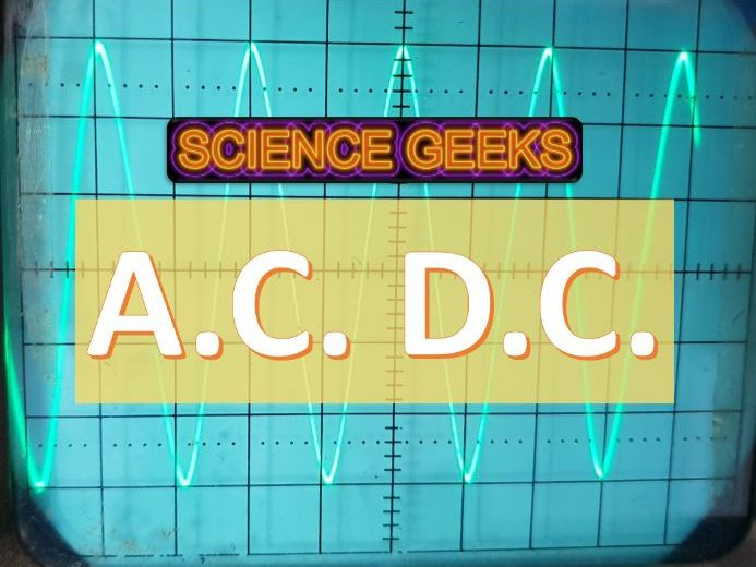 A.C. D.C - alternating current and direct current