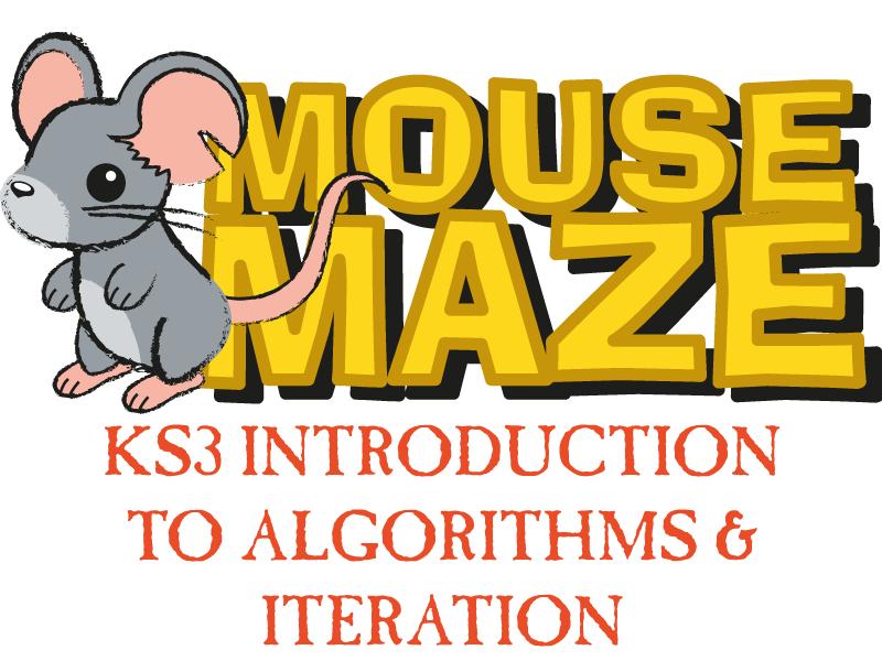 Mouse Maze - KS3 Algorithm Starter
