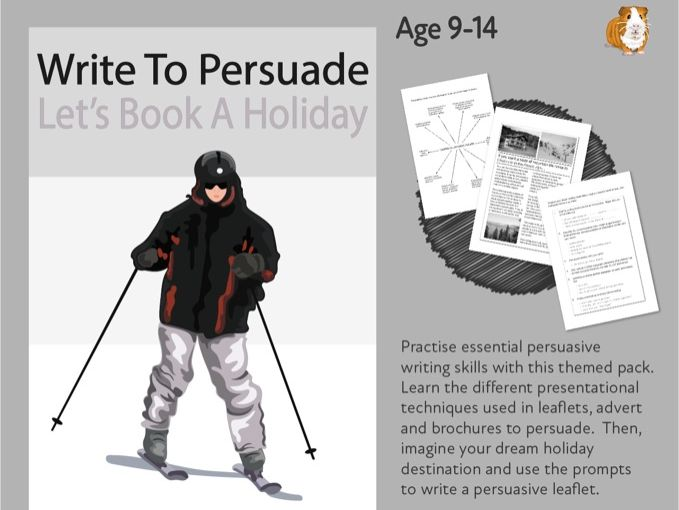 Write To Persuade: Let's Book Up A Holiday (9-14 years)