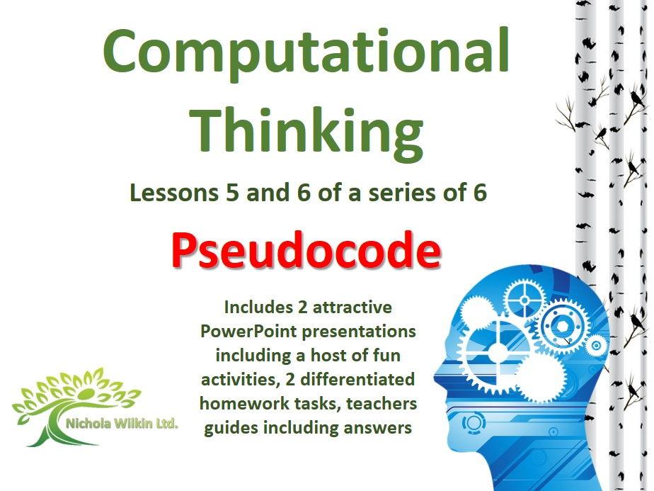 Pseudocode (2 Computational Thinking Lessons)