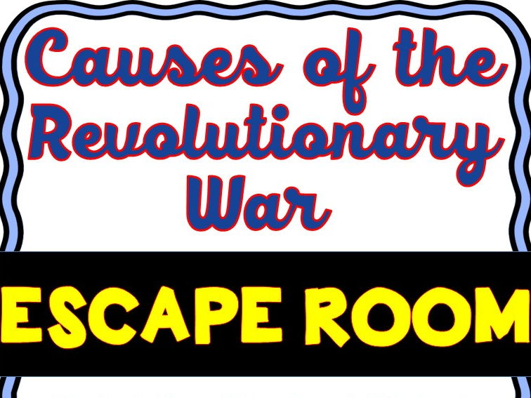 Revolutionary War Escape Room - U.S. vs. Great Britain - No Prep!