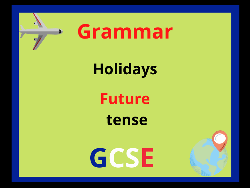French future tense - holidays