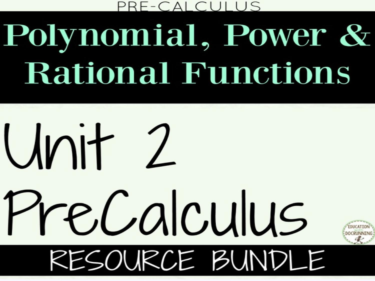 PreCalculus Unit 2 Polynomials
